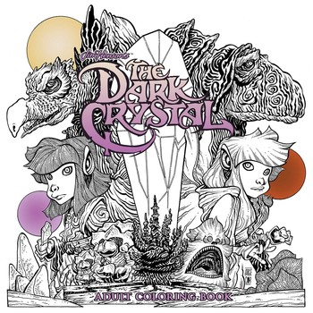 Jim Henson\'s The Dark Crystal Adult Coloring Book | Book by Jim ...