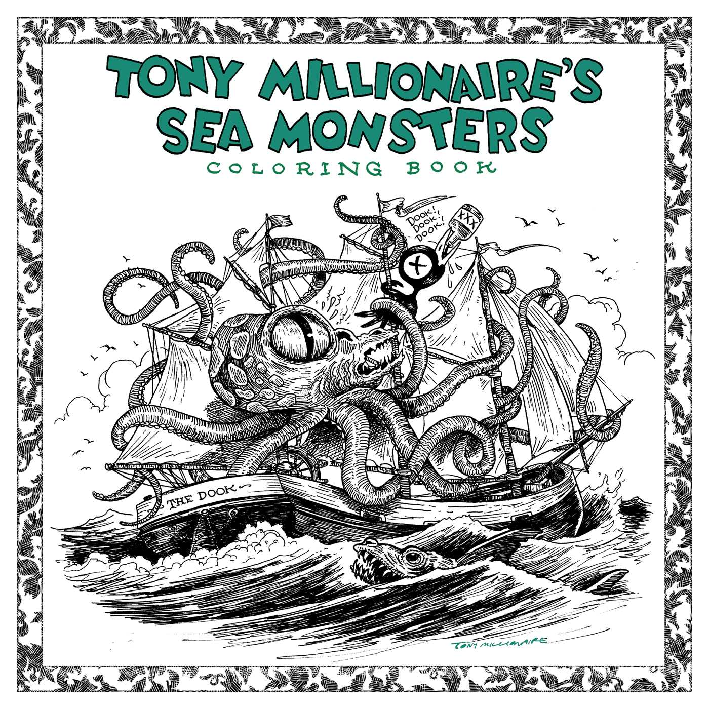 Tony Millionaire\'s Sea Monsters Coloring Book | Book by Tony ...