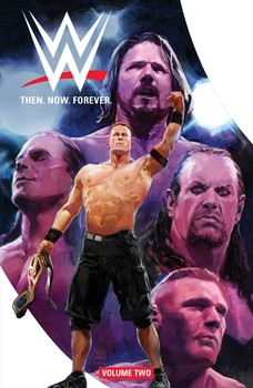 WWE: Then. Now. Forever Vol. 2