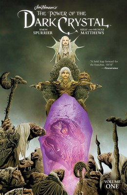 Jim Henson's Power of the Dark Crystal Vol. 1