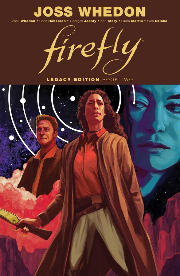 Firefly Legacy Edition Book Two Book By Zack Whedon Chris