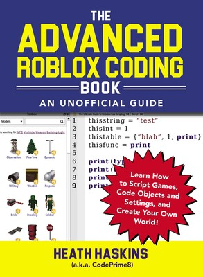 The Advanced Roblox Coding Book: An Unofficial Guide | Book