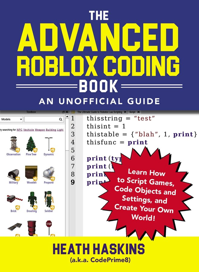 The Advanced Roblox Coding Book An Unofficial Guide Book By