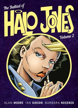 The Ballad Of Halo Jones Volume 2