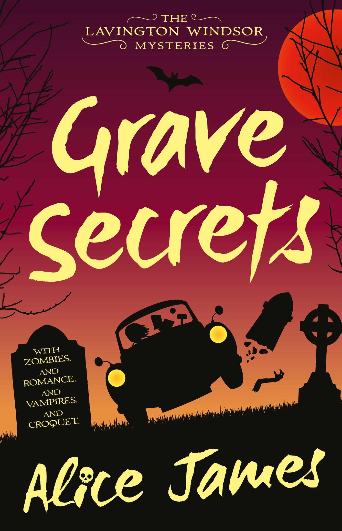 Grave Secrets | Book by Alice James | Official Publisher Page | Simon &  Schuster