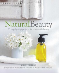 Buy Natural Beauty: 35 step-by-step projects for homemade beauty