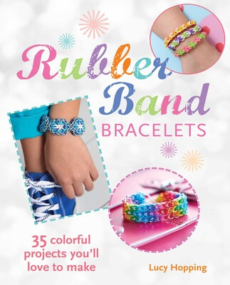 Rubber band bracelets book by lucy hopping official publisher rubber band bracelets solutioingenieria Gallery