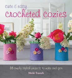 Cute and Easy Crocheted Cozies