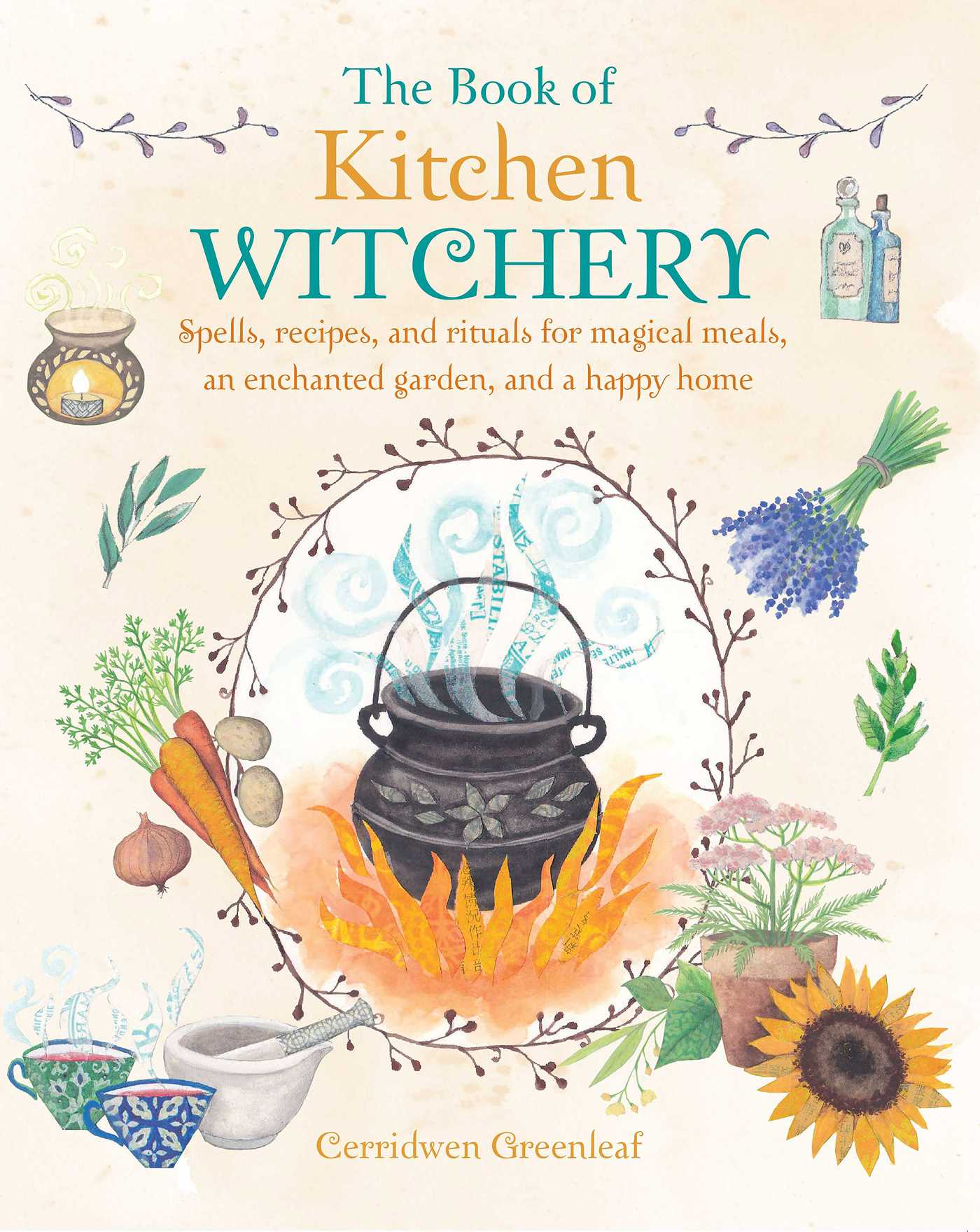 The Book of Kitchen Witchery | Book by Cerridwen Greenleaf ...