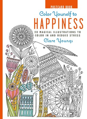 Color yourself to happiness postcard book book by clare youngs color yourself to happiness postcard book solutioingenieria Choice Image