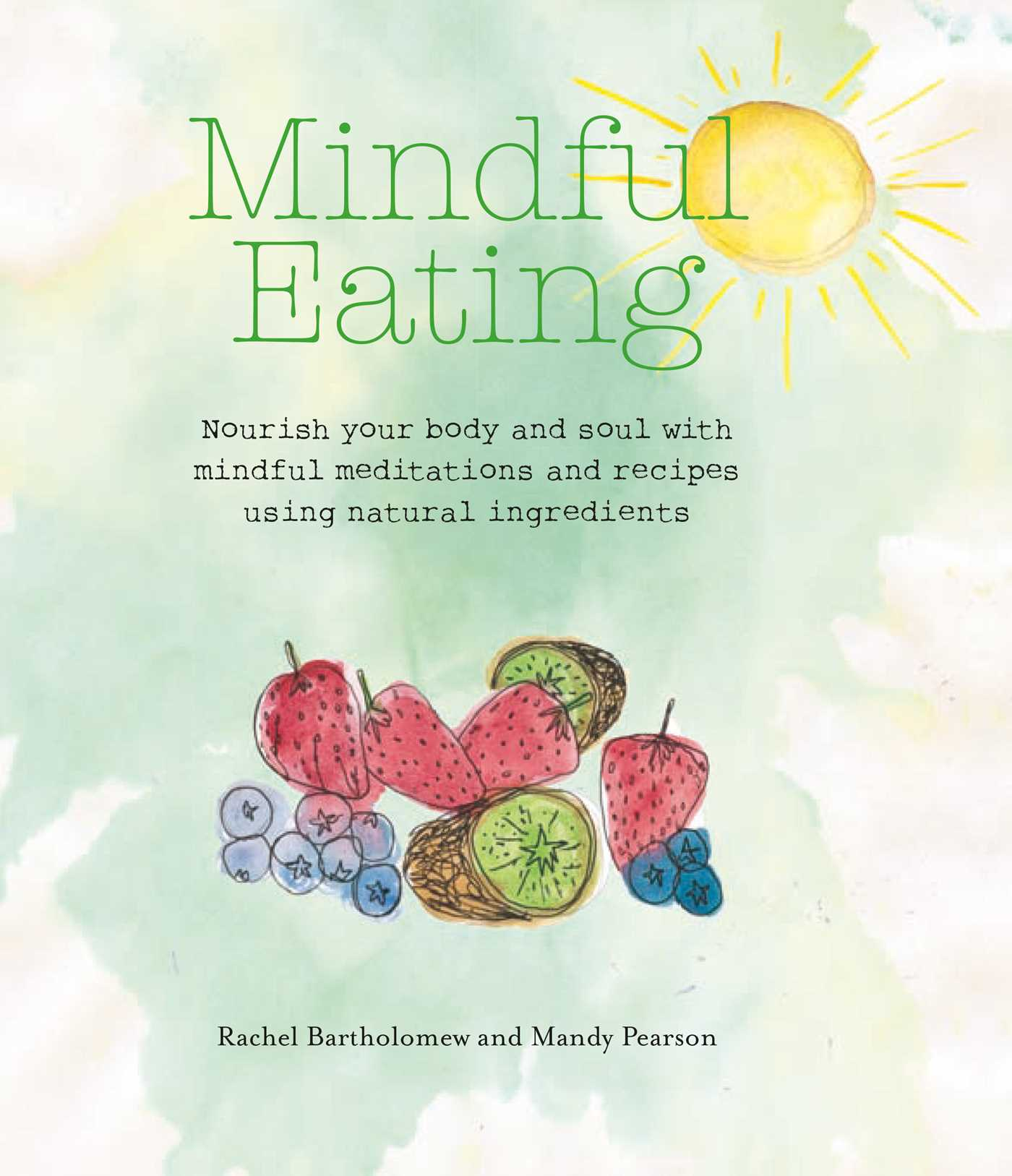 Mindful Eating Book By Rachel Bartholomew Mandy Pearson
