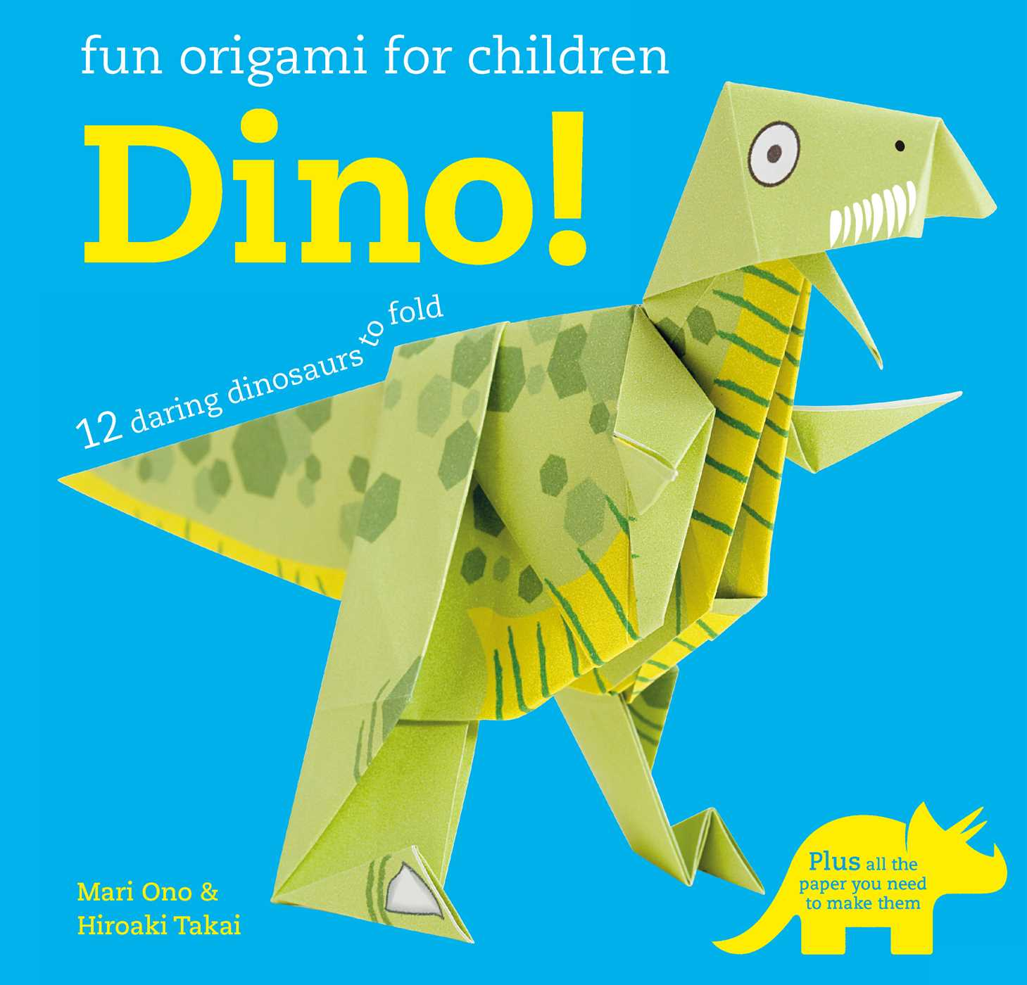 Fun Origami for Children: Dino! | Book by Mari Ono ... - photo#19