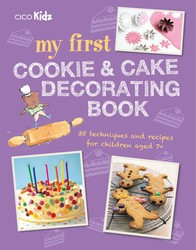 My First Cookie & Cake Decorating Book