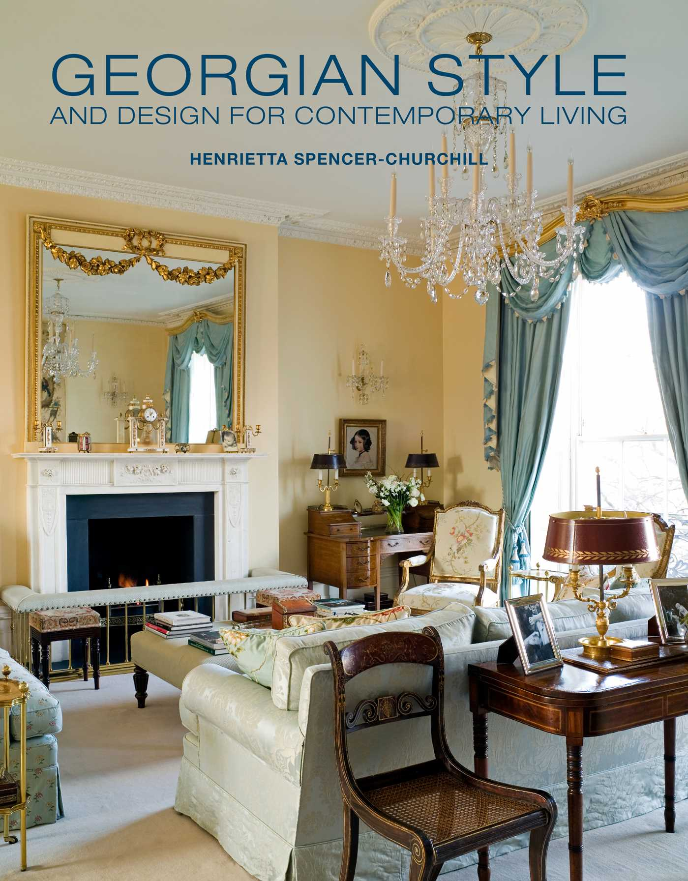Georgian Style and Design for Contemporary Living Book by