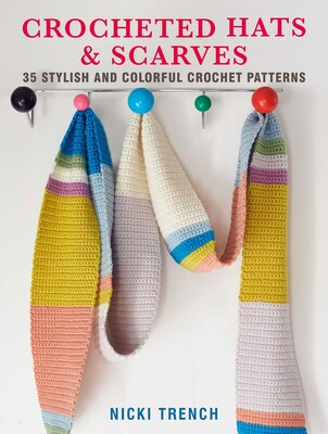01ae17fae Crocheted Hats and Scarves   Book by Nicki Trench   Official ...