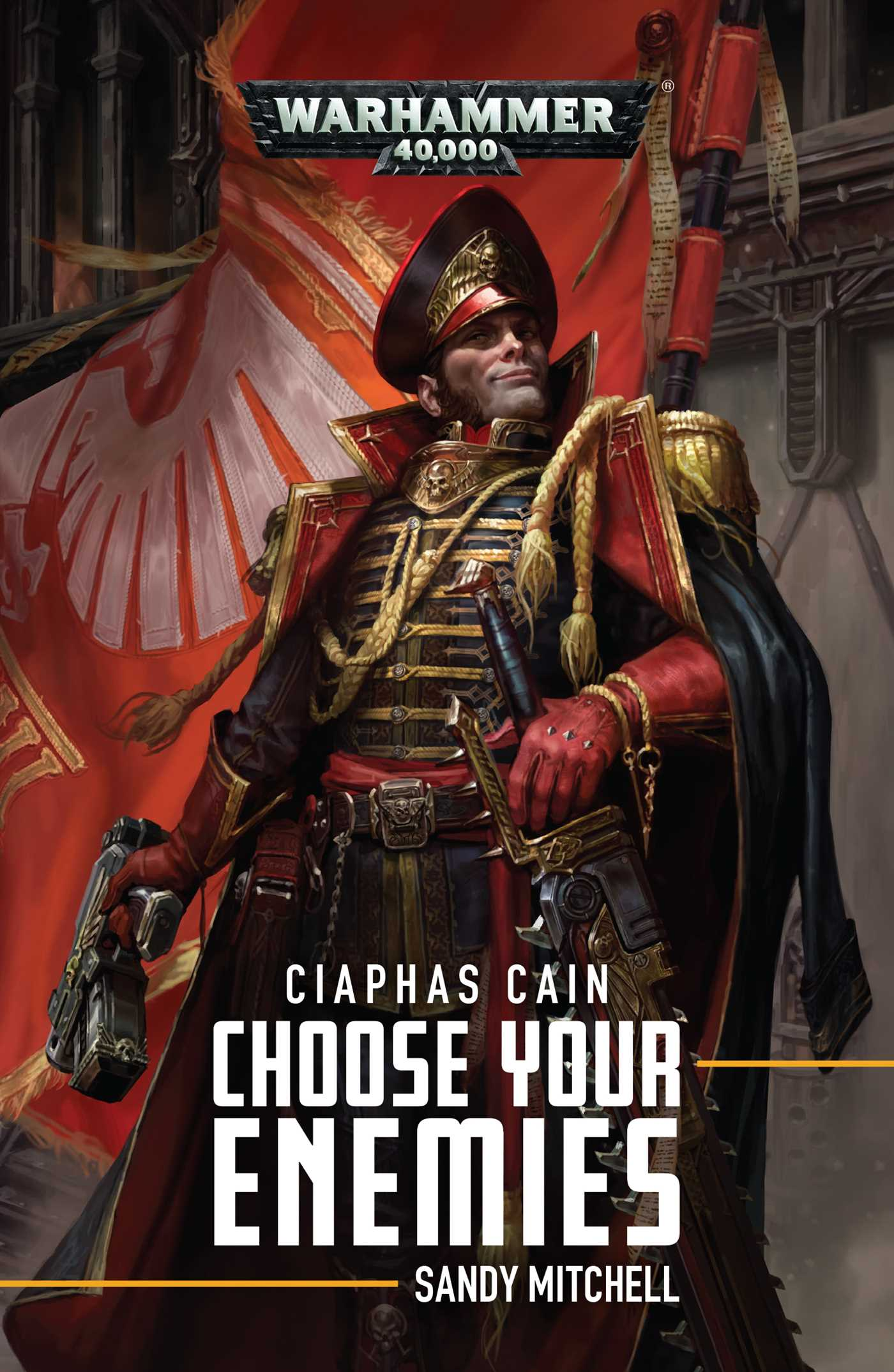 Ciaphas Cain Choose Your Enemies  Book By Sandy Mitchell -5341