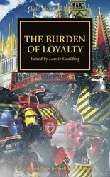 The Horus Heresy: The Burden of Loyalty