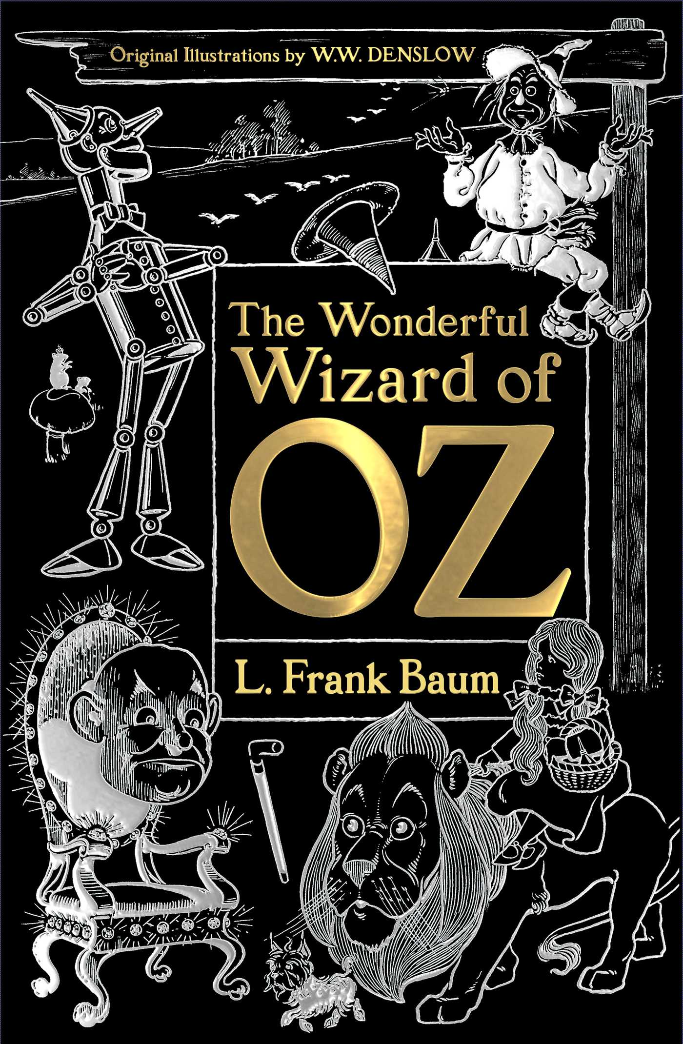 The Wonderful Wizard Of Oz Book By L Frank Baum W W Denslow Jack Zipes Official Publisher Page Simon Schuster