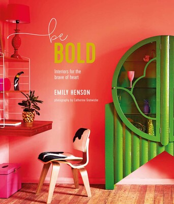 Be Bold | Book by Emily Henson | Official Publisher Page | Simon ...