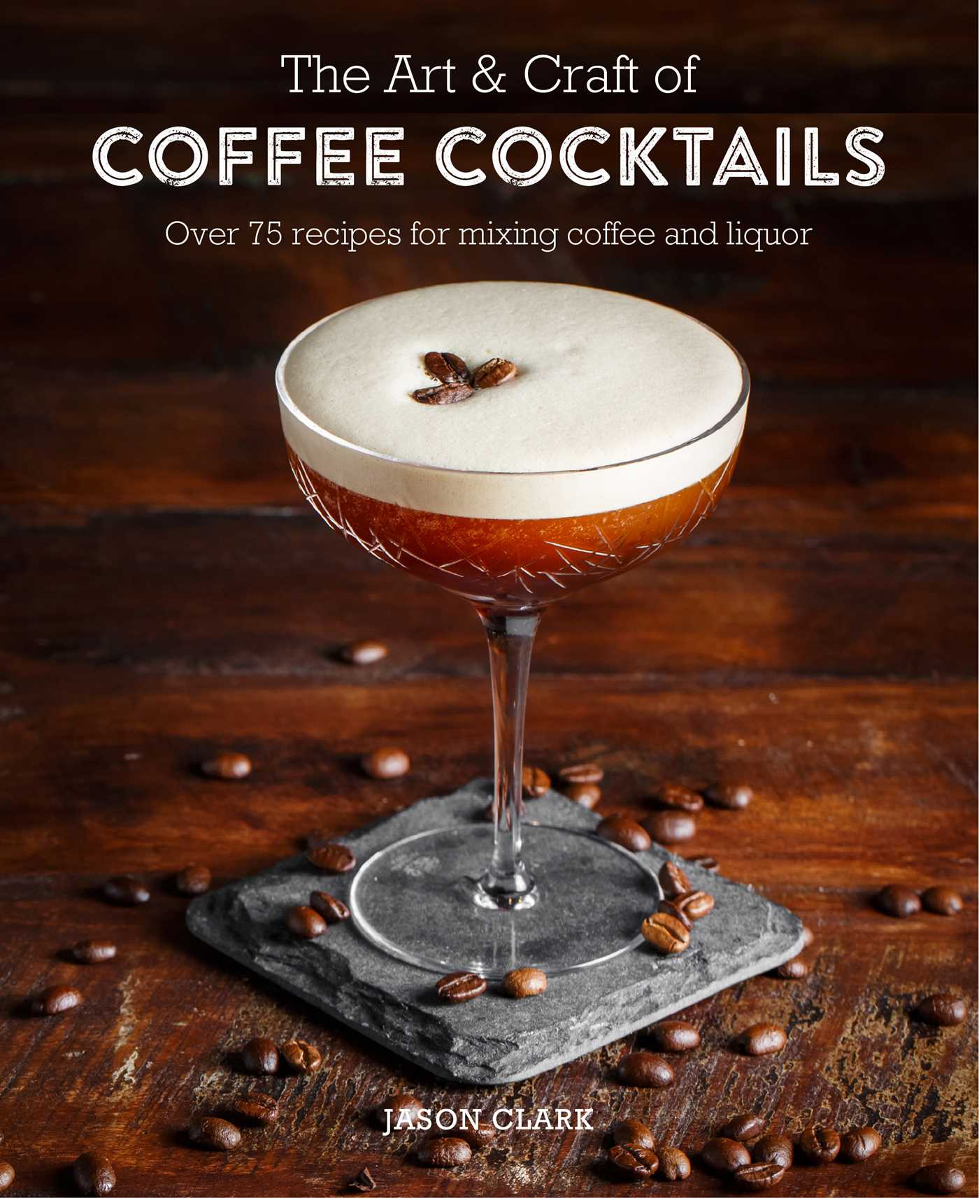 The art craft of coffee cocktails 9781788790437 hr