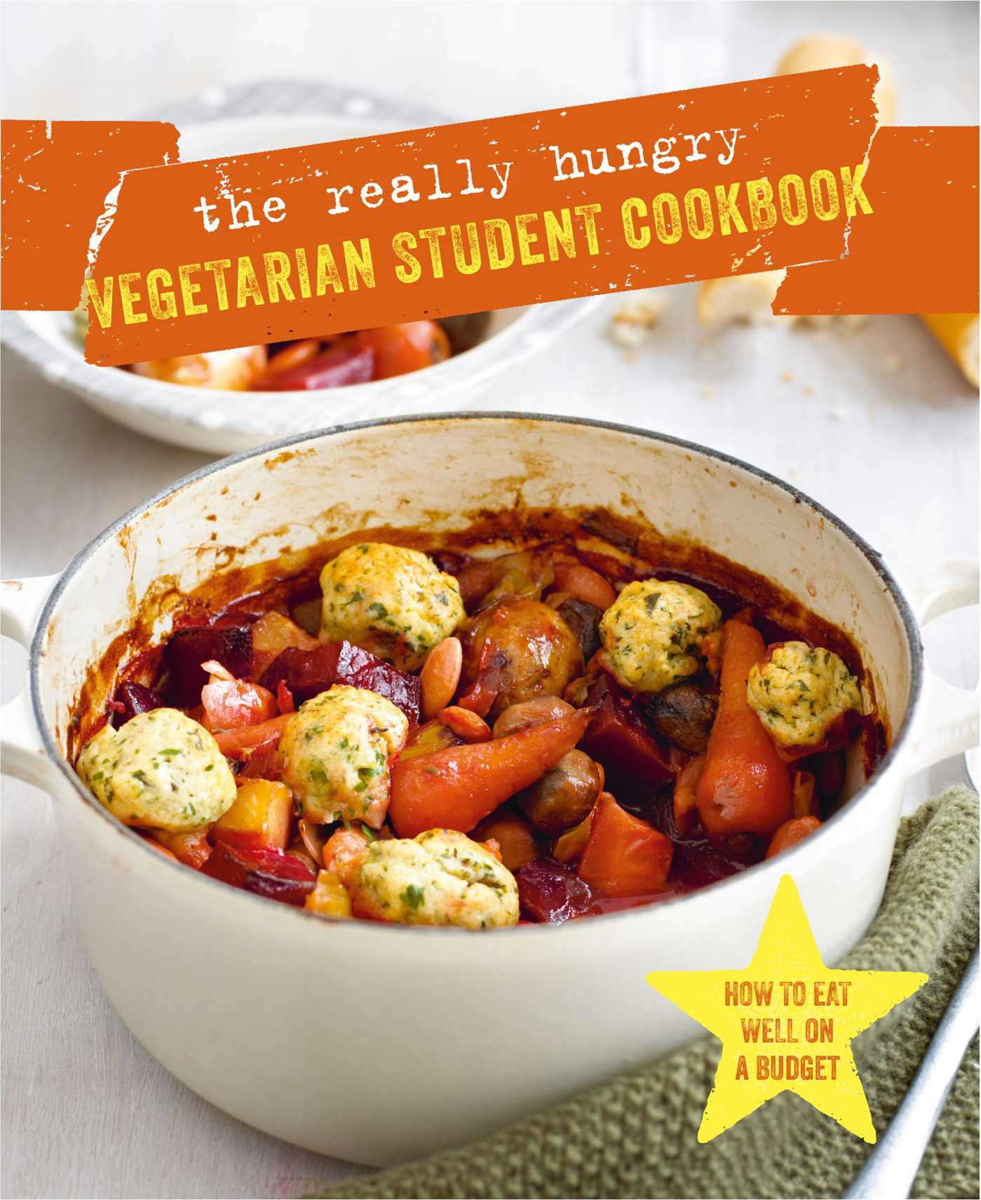 The really hungry vegetarian student cookbook 9781788790468 hr