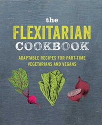 The Flexitarian Cookbook