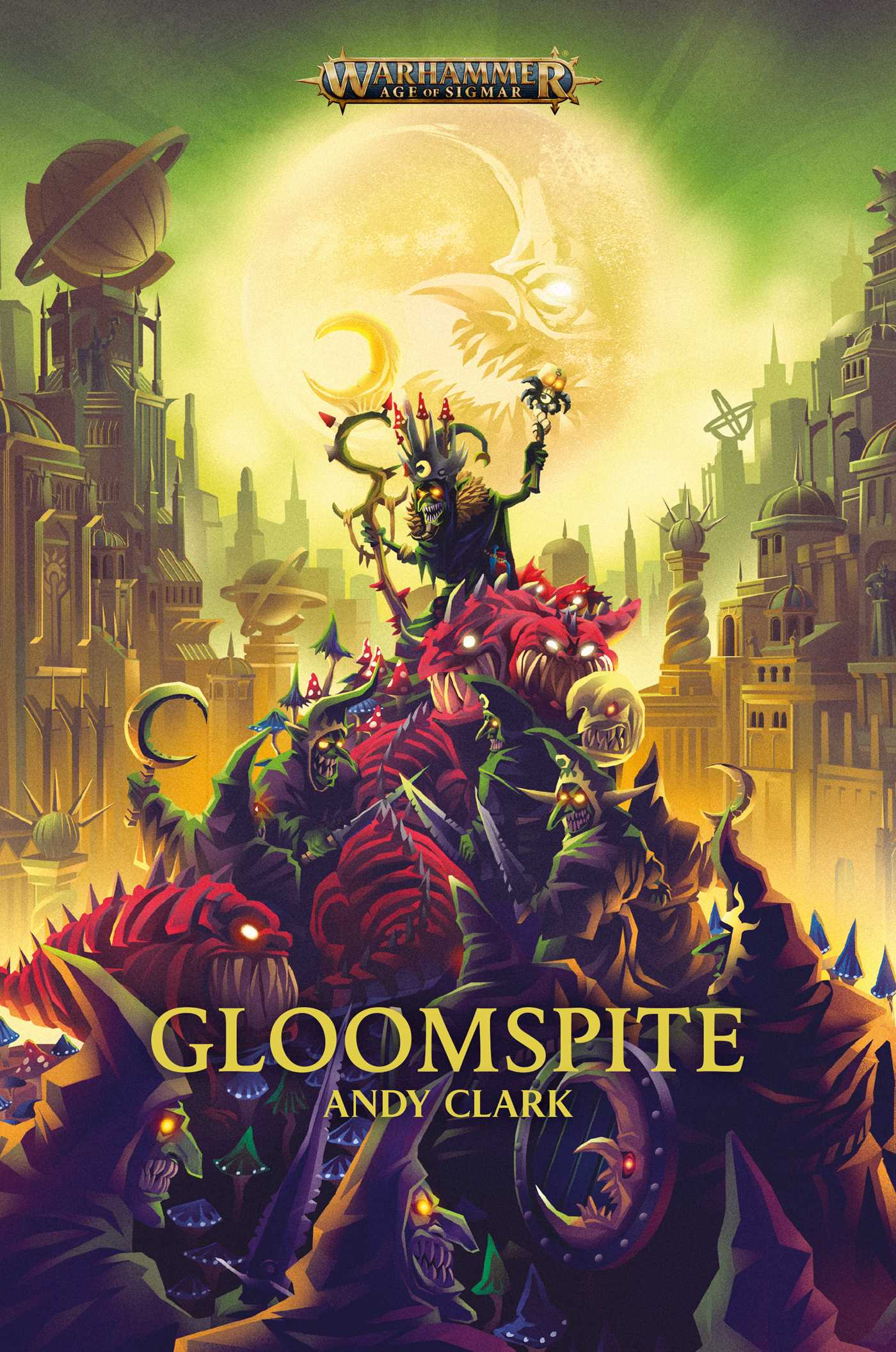 Gloomspite by Andy Clark