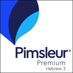Pimsleur Hebrew Level 3 Premium