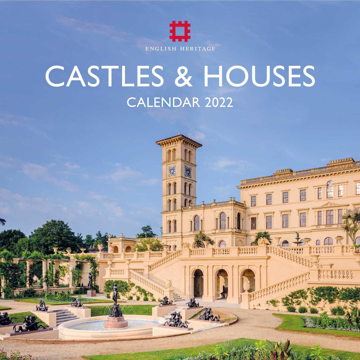 Dartmouth Calendar 2022.English Heritage Castles And Houses Wall Calendar 2022 Art Calendar Book Summary Video Official Publisher Page Simon Schuster