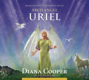 meditation to connect with archangel uriel audiobook on cd by diana