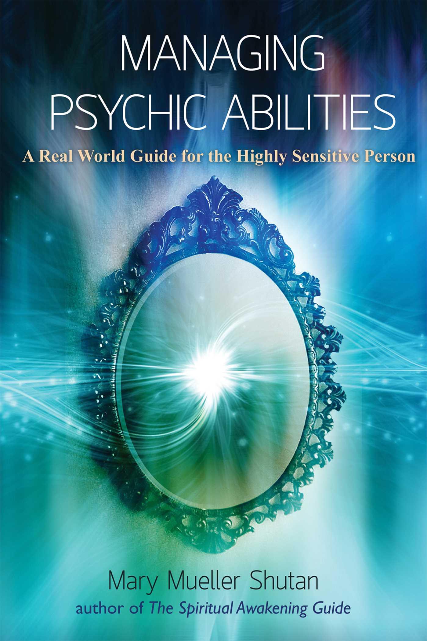 Managing Psychic Abilities   Book by Mary Mueller Shutan