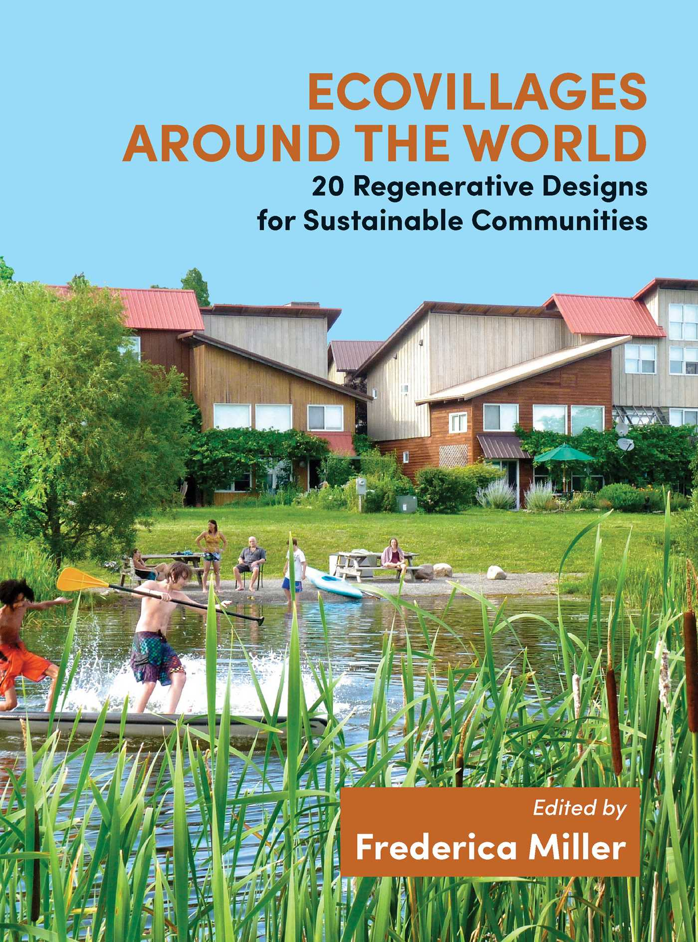 Ecovillages around the world 9781844097432 hr