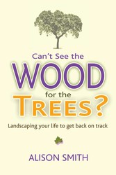 Can t see the wood for the trees 9781844097494