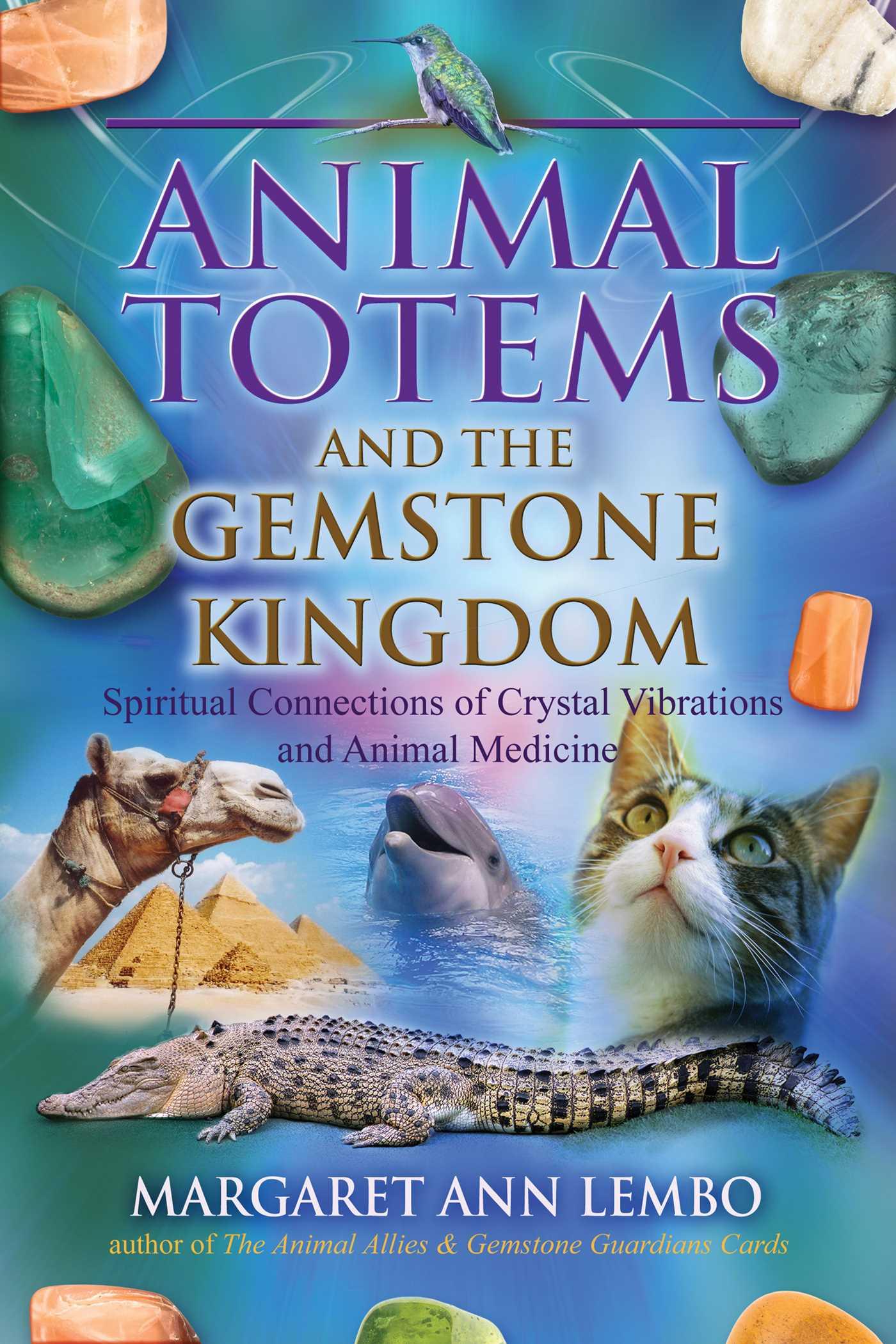 Animal totems and the gemstone kingdom 9781844097623 hr