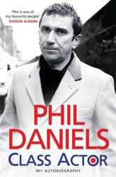 Phil Daniels - Class Actor
