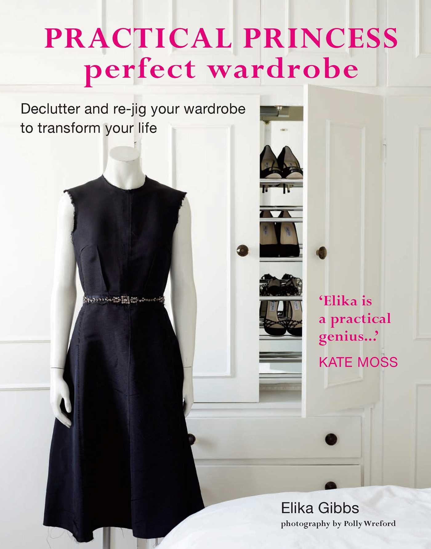 Practical Princess Perfect Wardrobe 9781849751148 Hr
