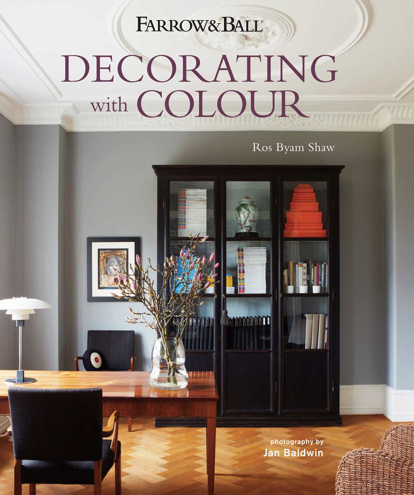 Farrow & Ball Decorating with Colour | Book by Ros Byam Shaw ...
