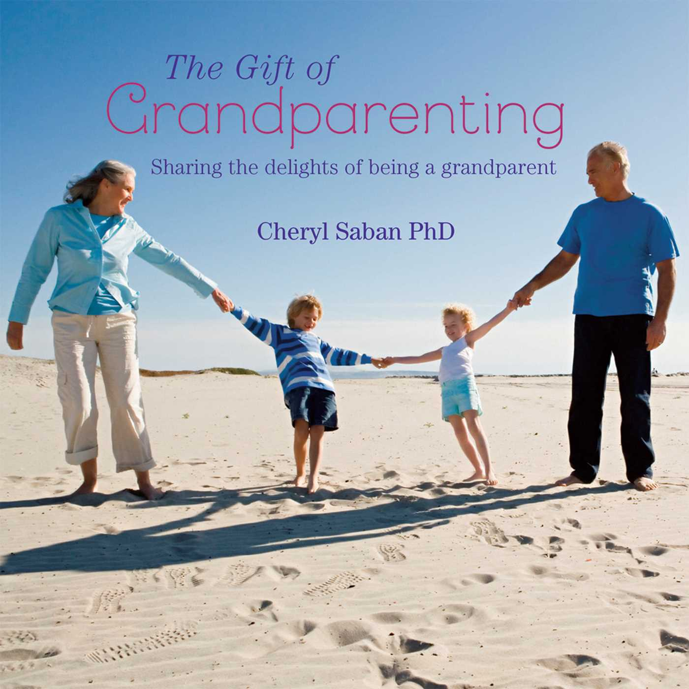 The gift of grandparenting 9781849755122 hr