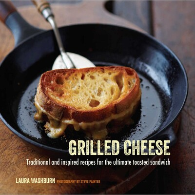 Grilled Cheese Book By Laura Washburn Hutton Official
