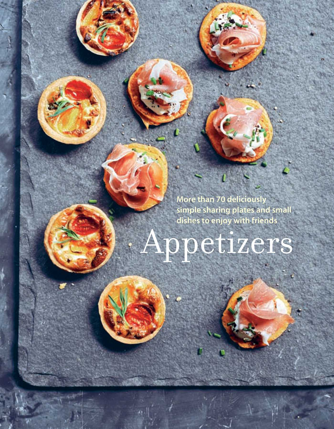 Appetizers book by ryland peters small official publisher page appetizers 9781849757171 hr forumfinder Choice Image