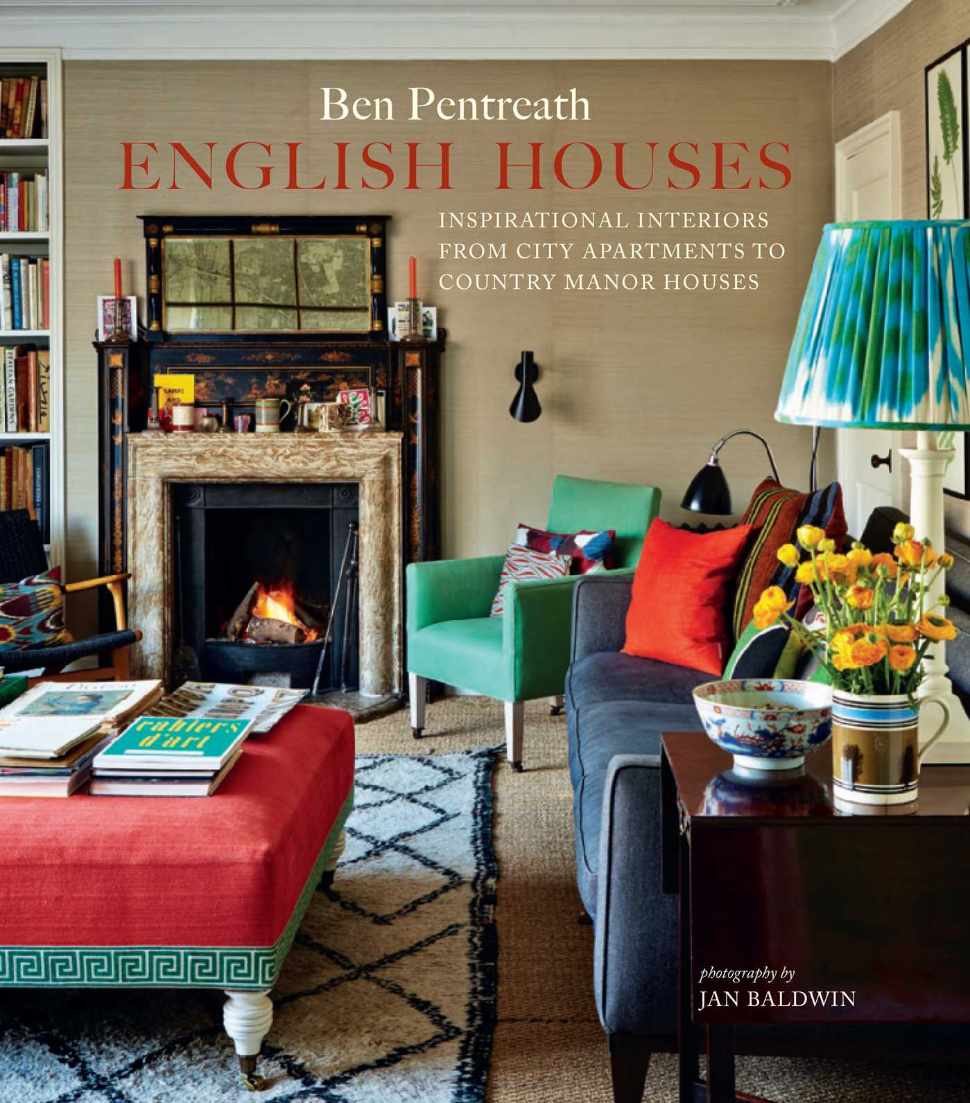 English Houses Book By Ben Pentreath Official