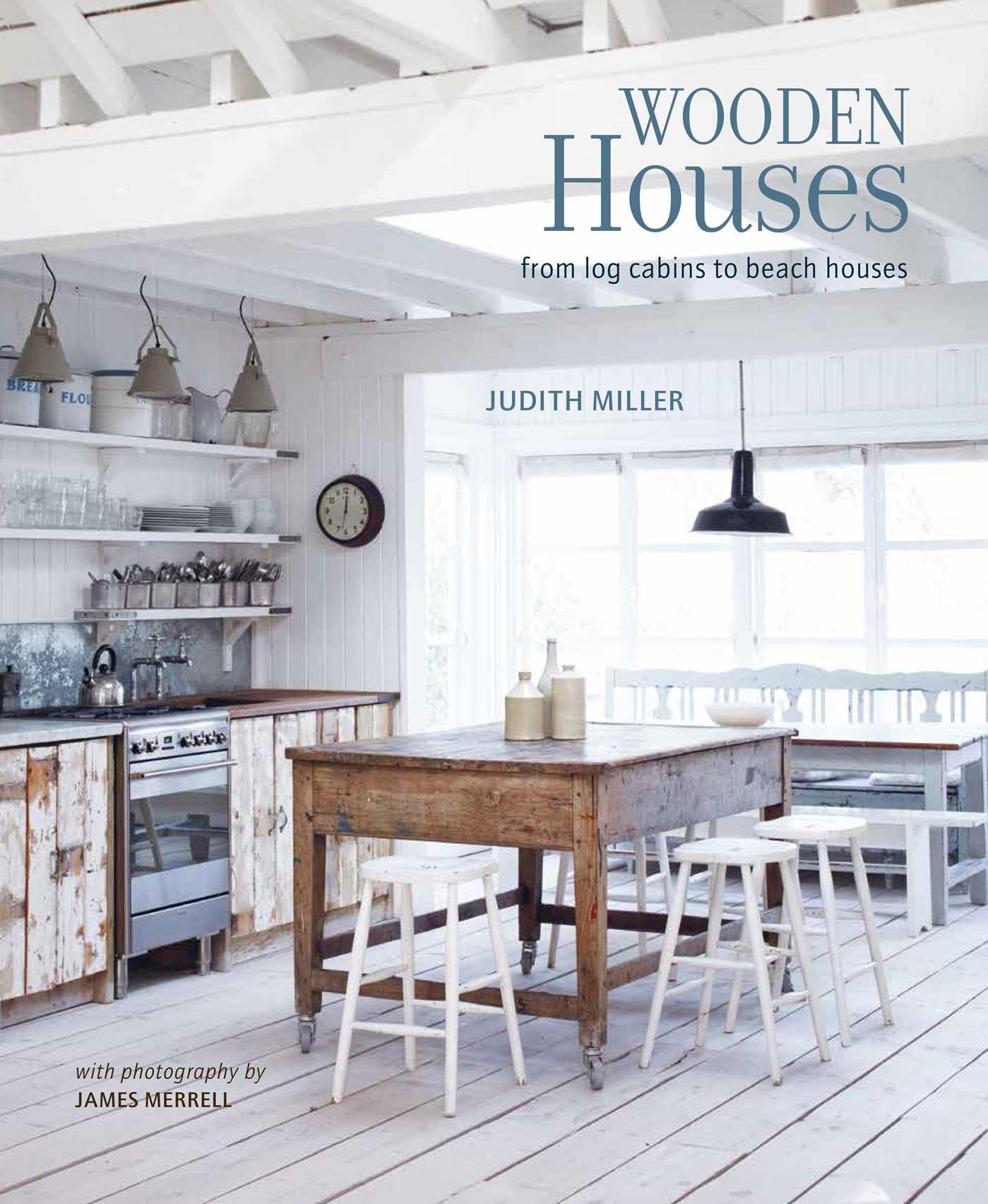 Wooden Houses | Book by Judith Miller, James Merrell | Official ...