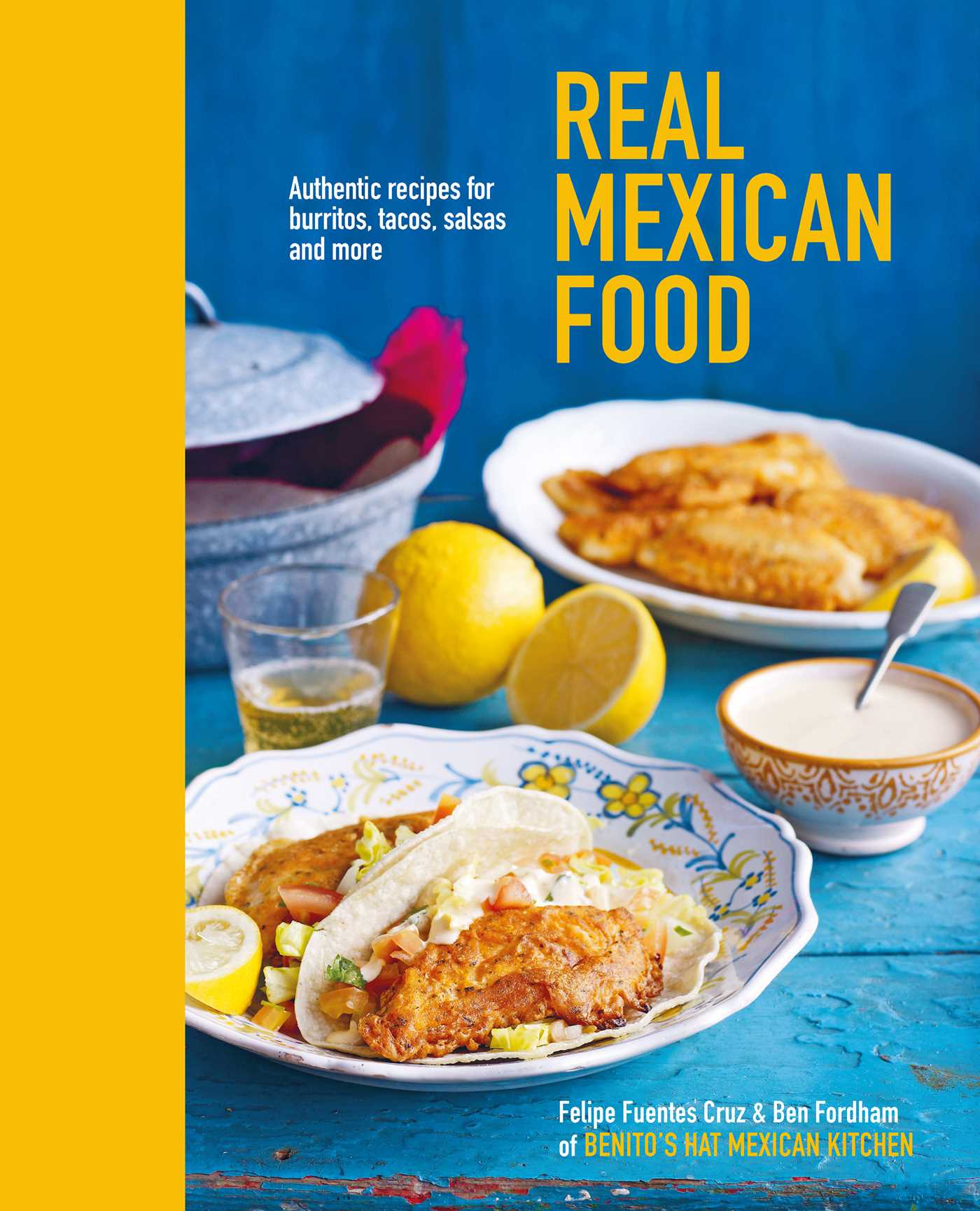 Real mexican food book by ben fordham felipe fuentes cruz real mexican food 9781849758192 hr forumfinder Image collections