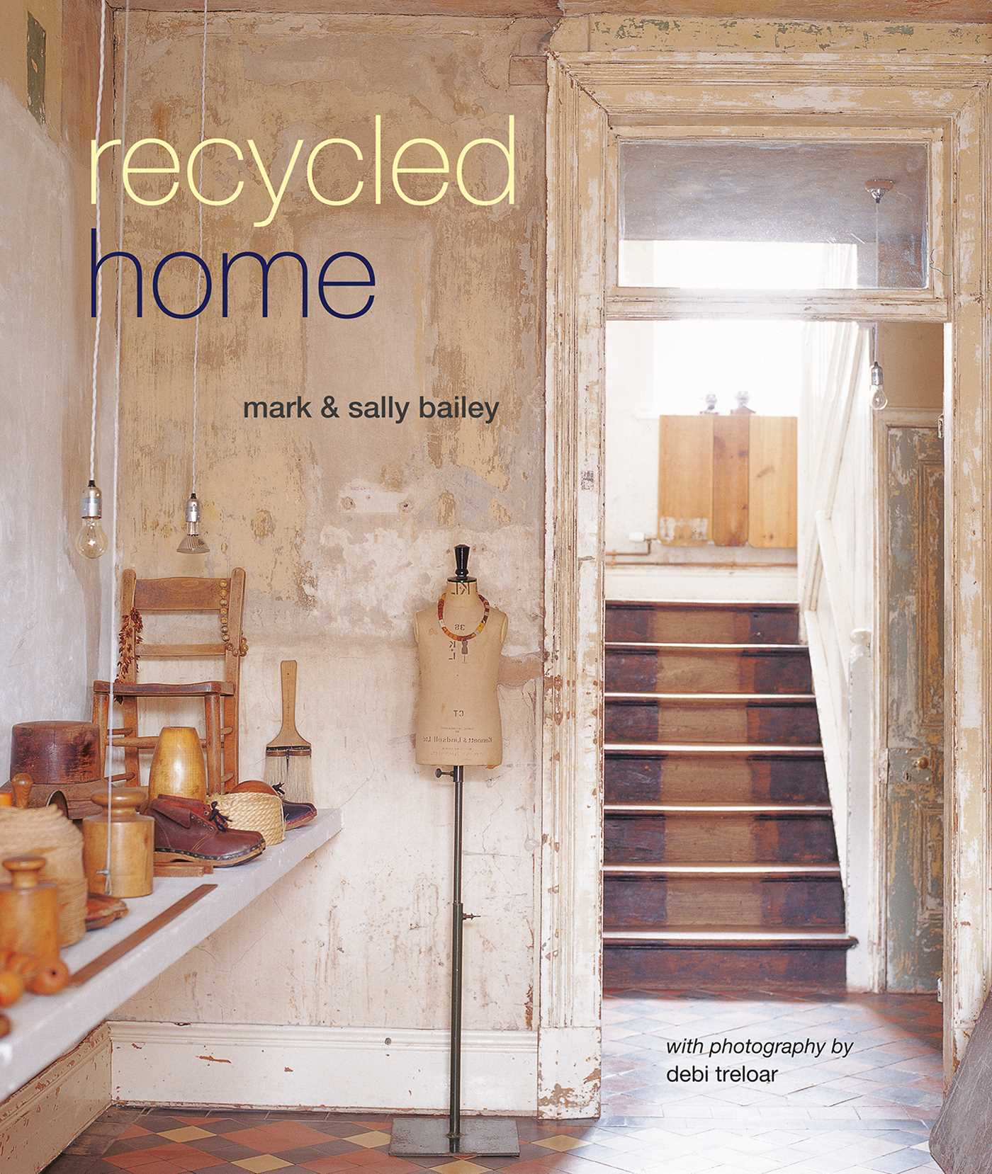 Recycled Home by Mary and Sally Bailey - book cover