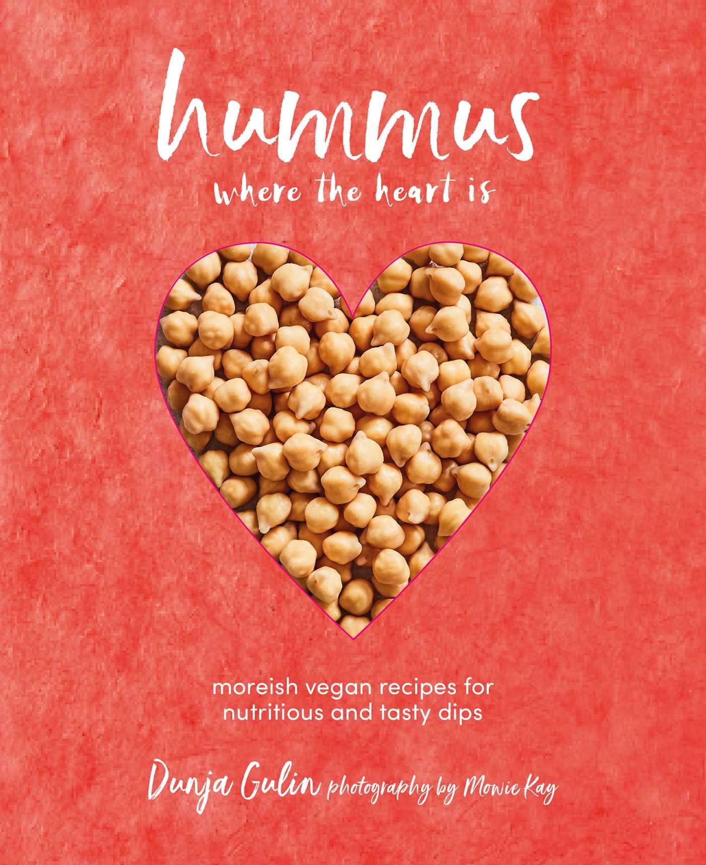 Hummus where the heart is 9781849759281 hr