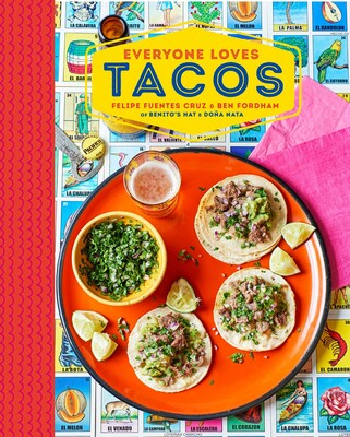 Everyone loves tacos book by ben fordham felipe fuentes cruz everyone loves tacos forumfinder Images