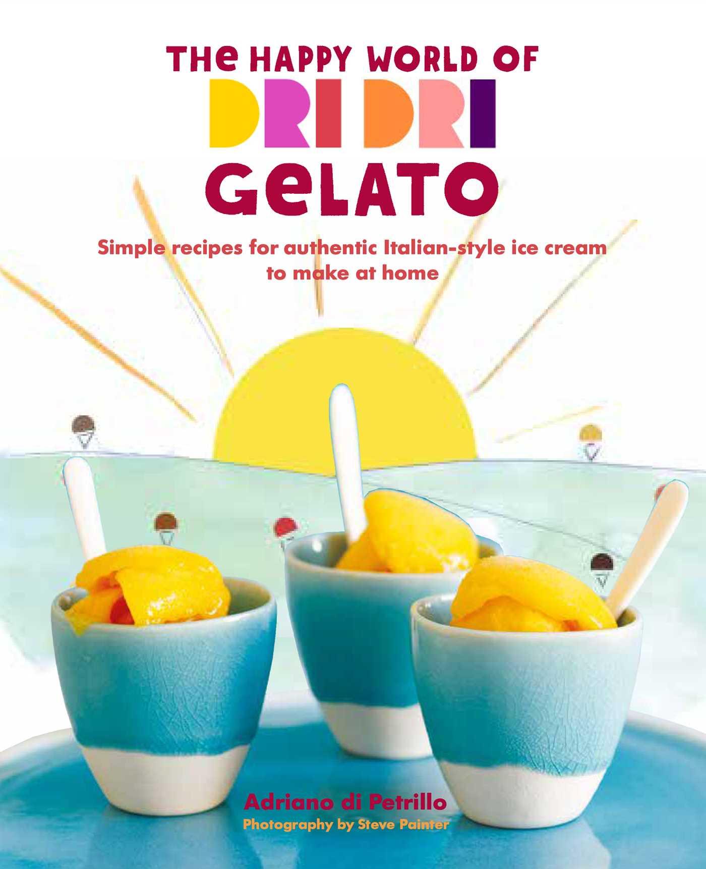 The happy world of dri dri gelato 9781849759434 hr