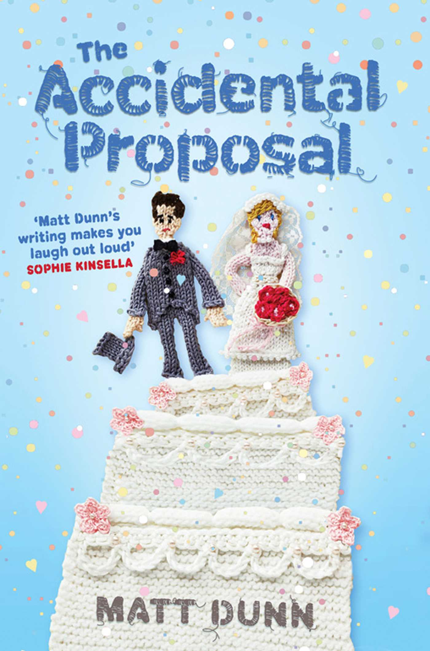 The accidental proposal 9781849833837 hr
