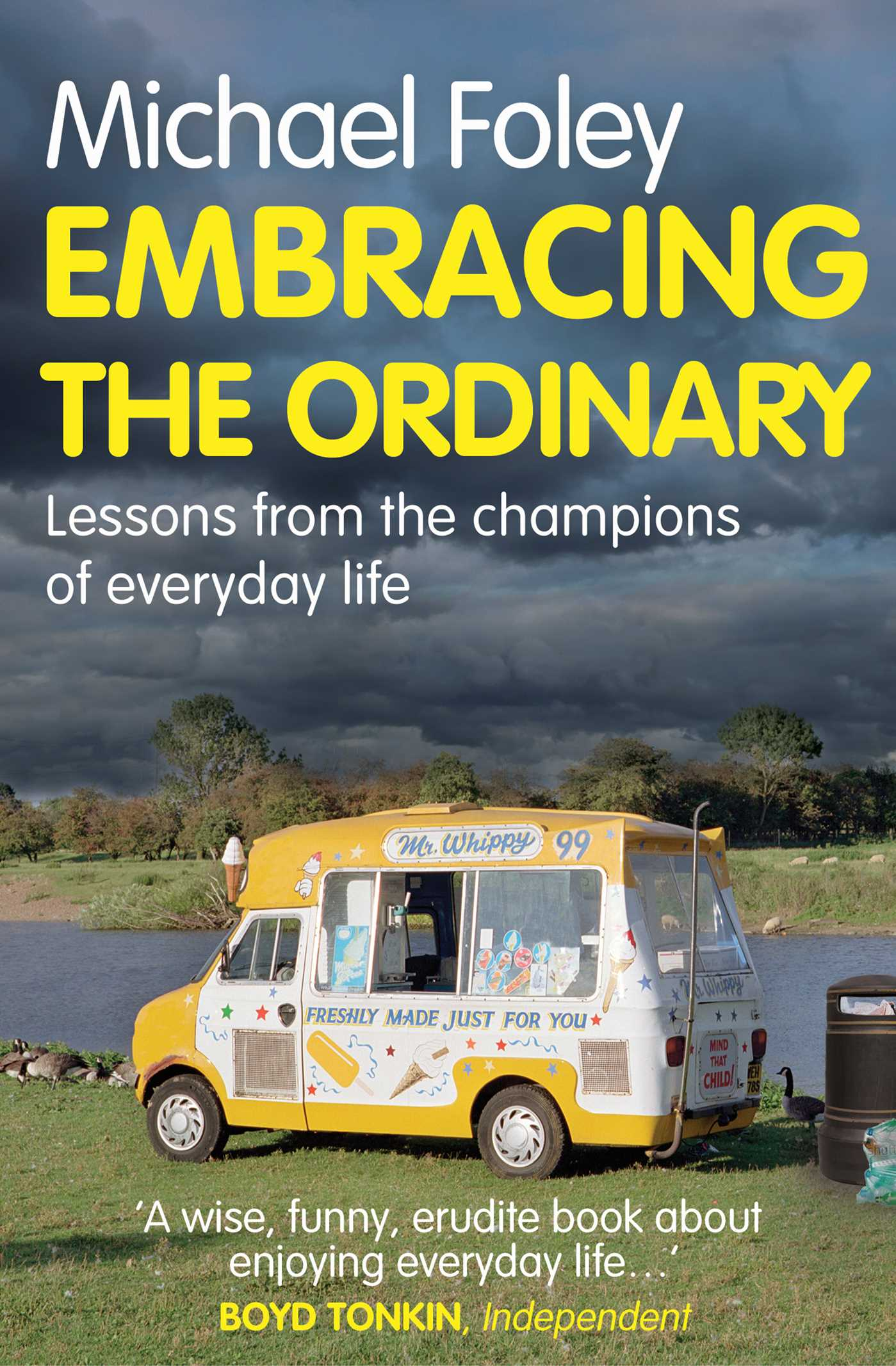 Embracing the ordinary 9781849839136 hr