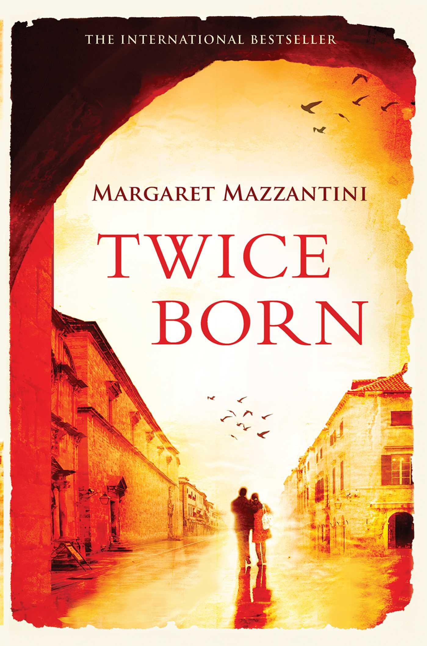 Ebook Twice Born By Margaret Mazzantini